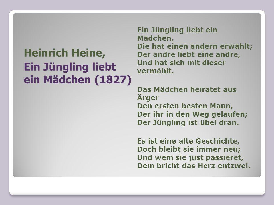 Heinrich Heine, Ein Jüngling liebt ein Mädchen (1827)