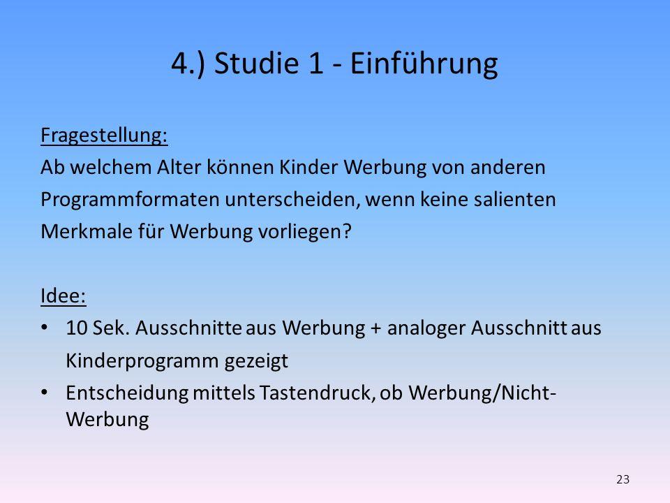 4.) Studie 1 - Einführung Fragestellung: