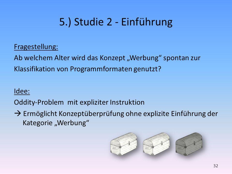 5.) Studie 2 - Einführung