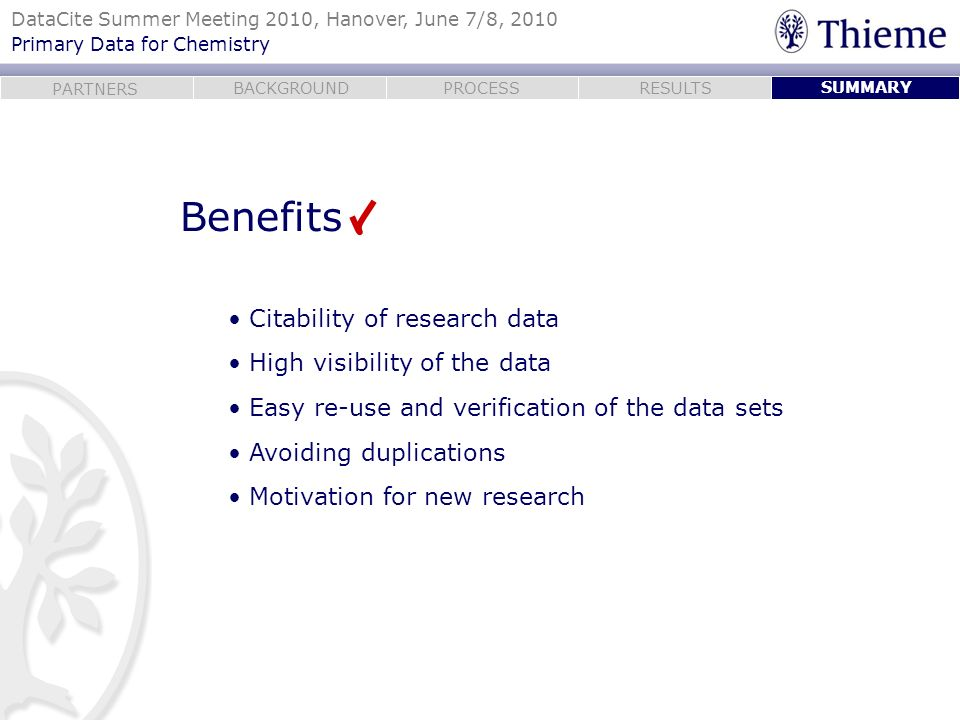Benefits Citability of research data High visibility of the data