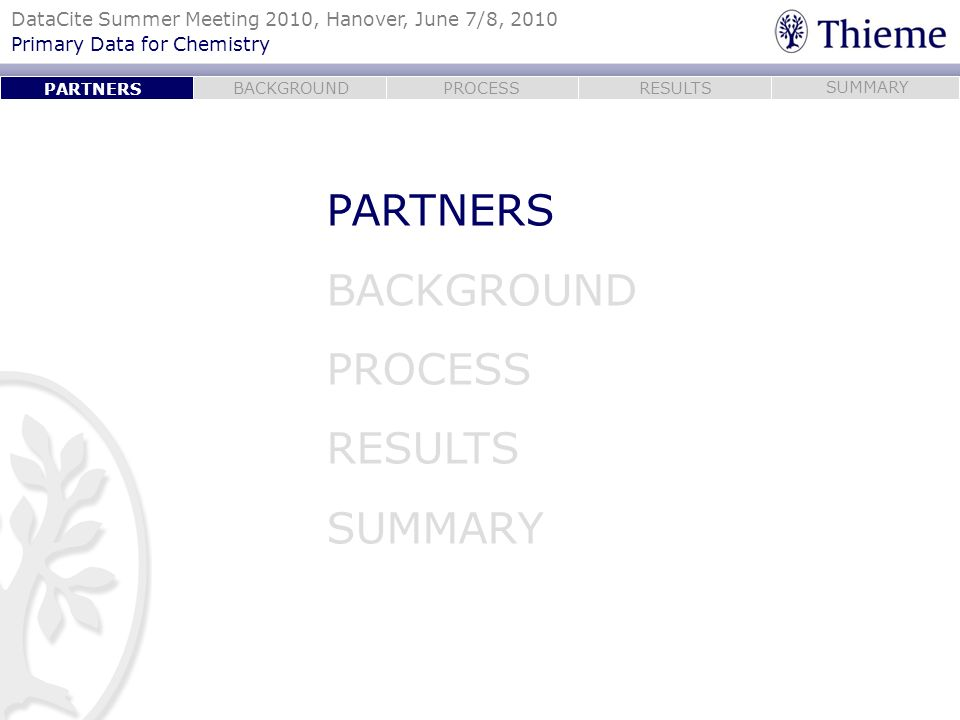 PARTNERS PARTNERS BACKGROUND PROCESS RESULTS SUMMARY