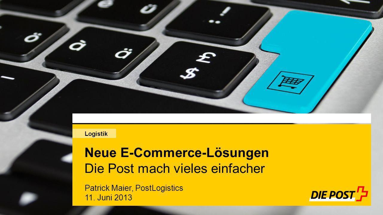 Neue E-Commerce-Lösungen Die Post mach vieles einfacher