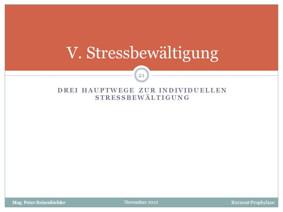 drei Hauptwege zur individuellen Stressbewältigung