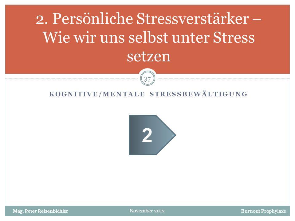 Kognitive/mentale Stressbewältigung