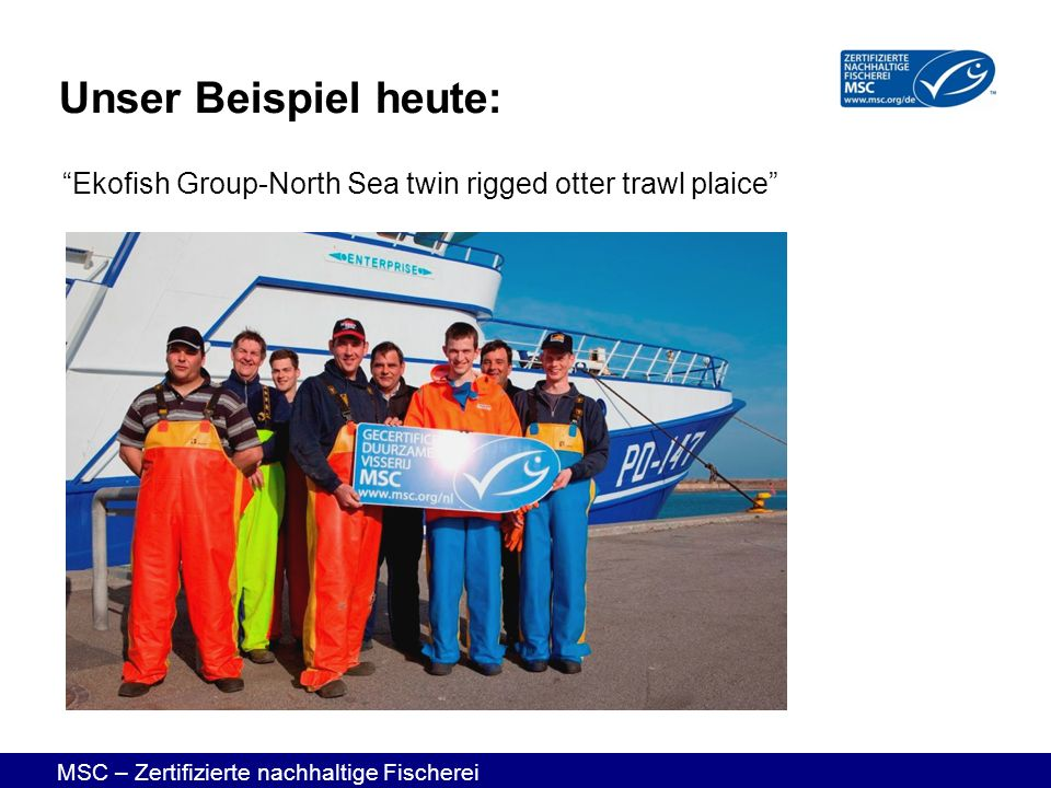 Unser Beispiel heute: Ekofish Group-North Sea twin rigged otter trawl plaice