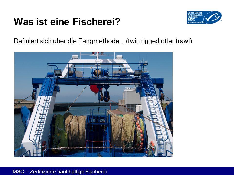 Was ist eine Fischerei Definiert sich über die Fangmethode... (twin rigged otter trawl)