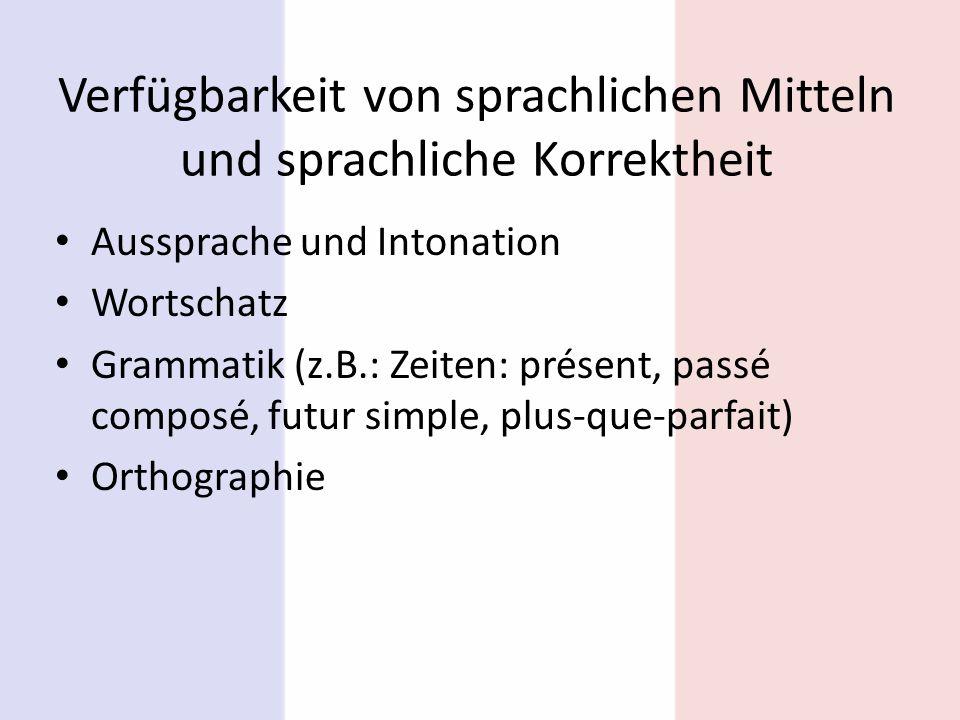 Verfügbarkeit von sprachlichen Mitteln und sprachliche Korrektheit