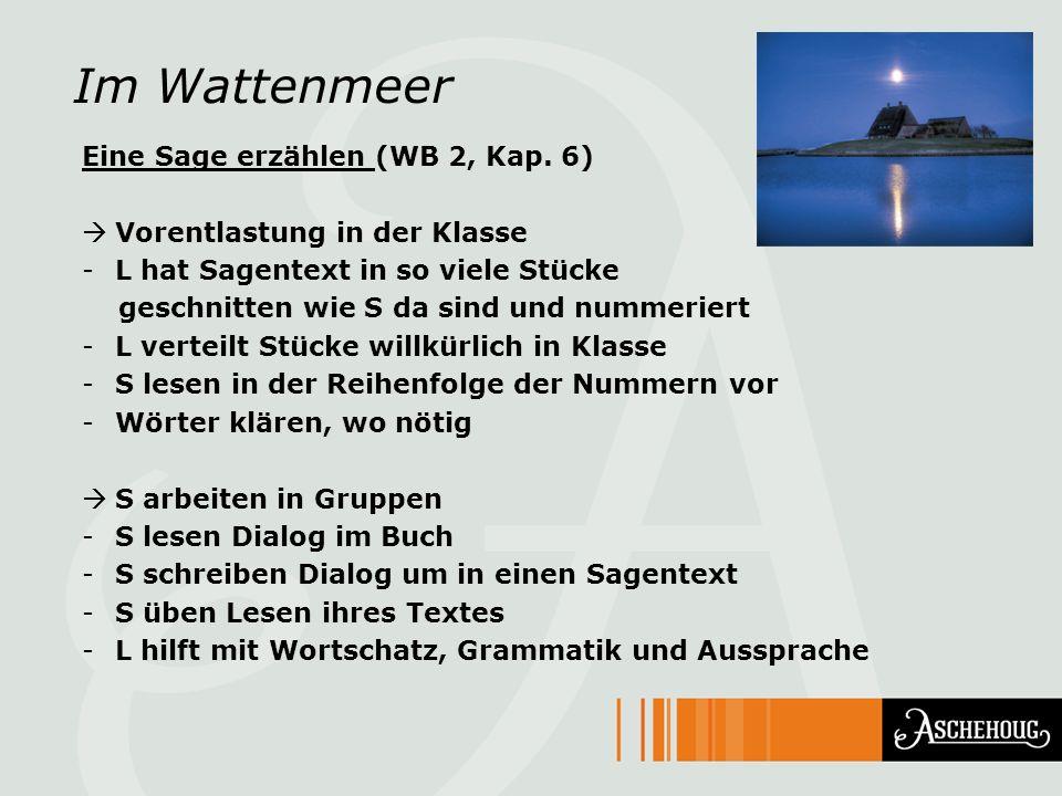 Im Wattenmeer Eine Sage erzählen (WB 2, Kap. 6)