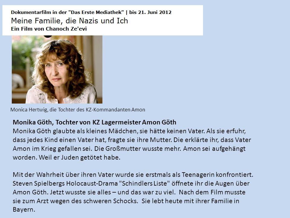 Monika Göth, Tochter von KZ Lagermeister Amon Göth