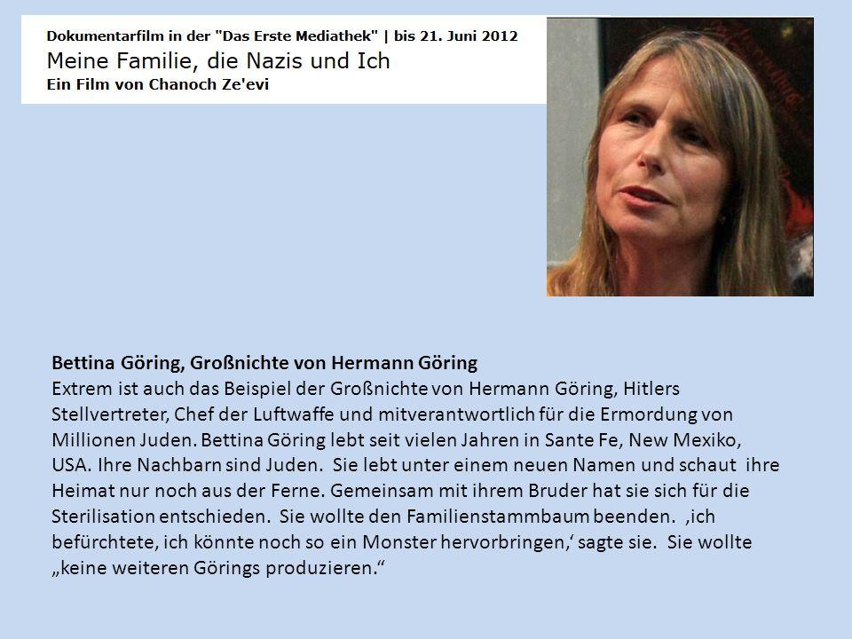 Bettina Göring, Großnichte von Hermann Göring