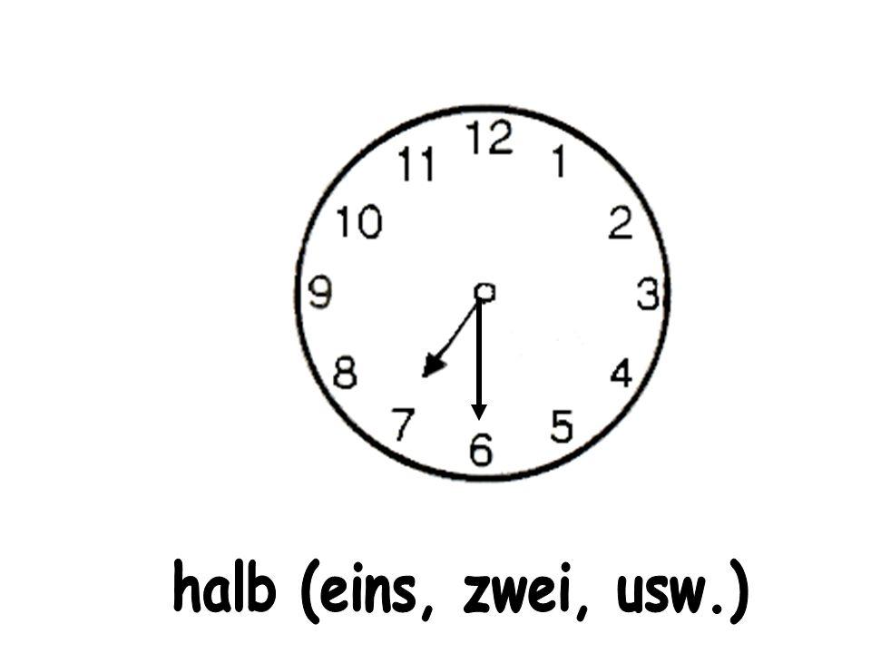 halb (eins, zwei, usw.)