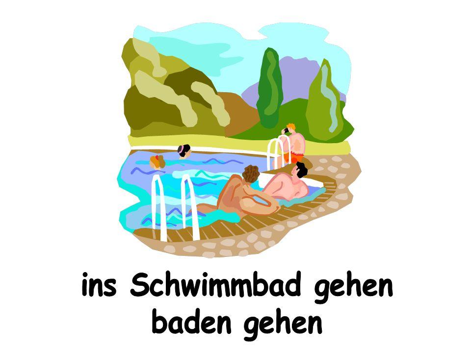 ins Schwimmbad gehen baden gehen