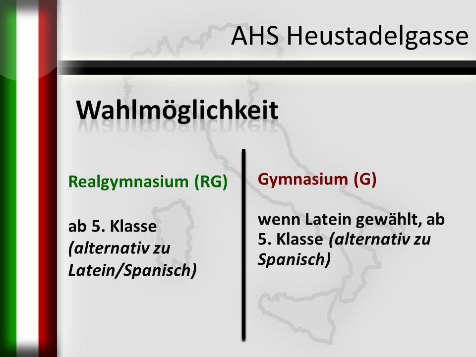 AHS Heustadelgasse Realgymnasium (RG) ab 5. Klasse
