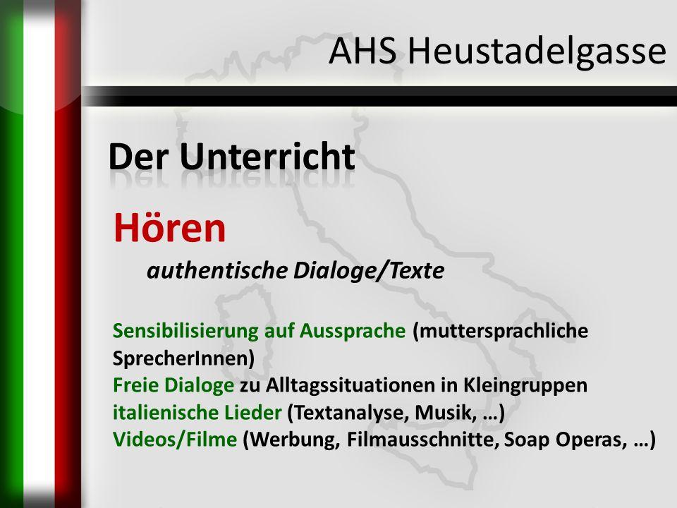 Hören AHS Heustadelgasse Der Unterricht authentische Dialoge/Texte