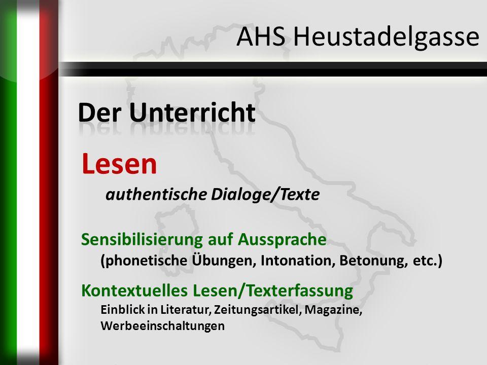 Lesen AHS Heustadelgasse Der Unterricht authentische Dialoge/Texte