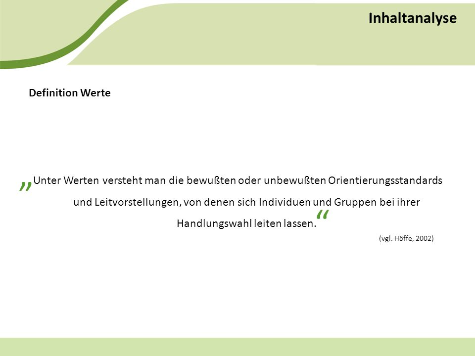 """ Inhaltanalyse Definition Werte"