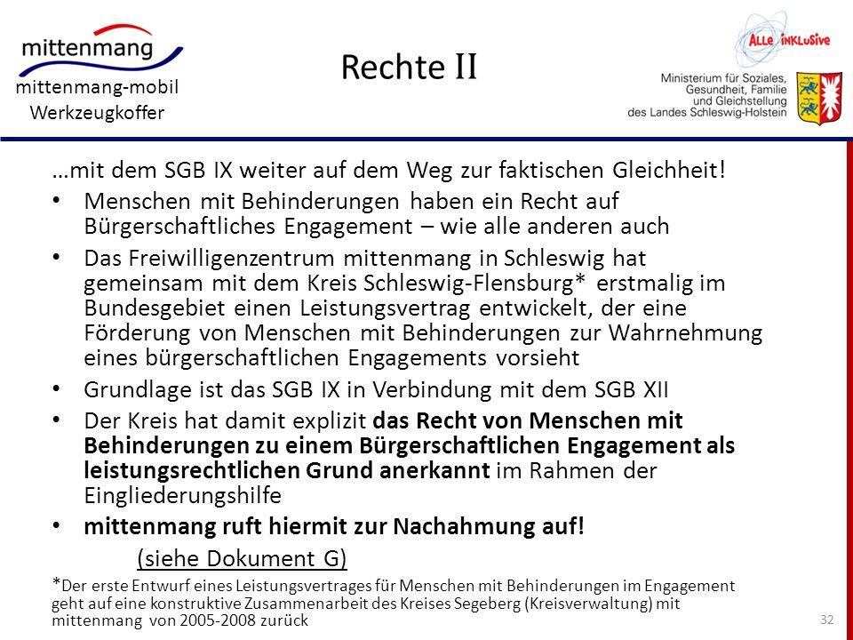 Rechte II …mit dem SGB IX weiter auf dem Weg zur faktischen Gleichheit!
