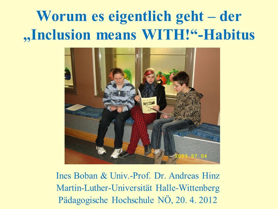 """Worum es eigentlich geht – der """"Inclusion means WITH! -Habitus"""