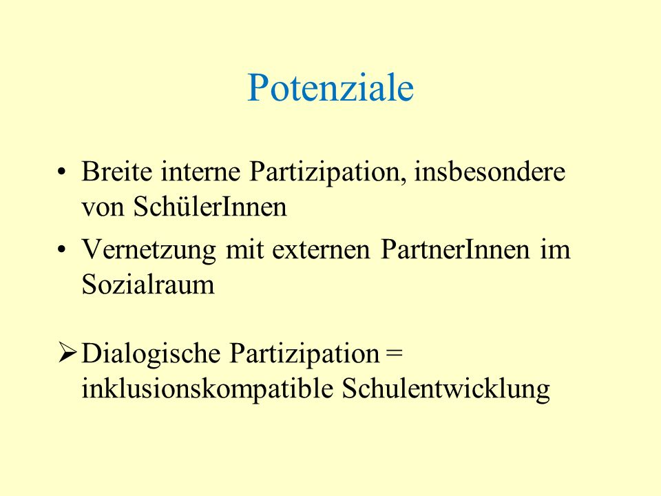 Potenziale Breite interne Partizipation, insbesondere von SchülerInnen