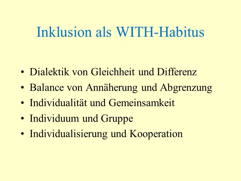Inklusion als WITH-Habitus