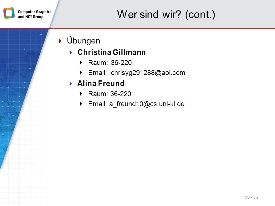 Wer sind wir (cont.) Übungen Christina Gillmann Alina Freund