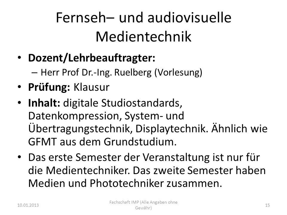 Fernseh– und audiovisuelle Medientechnik