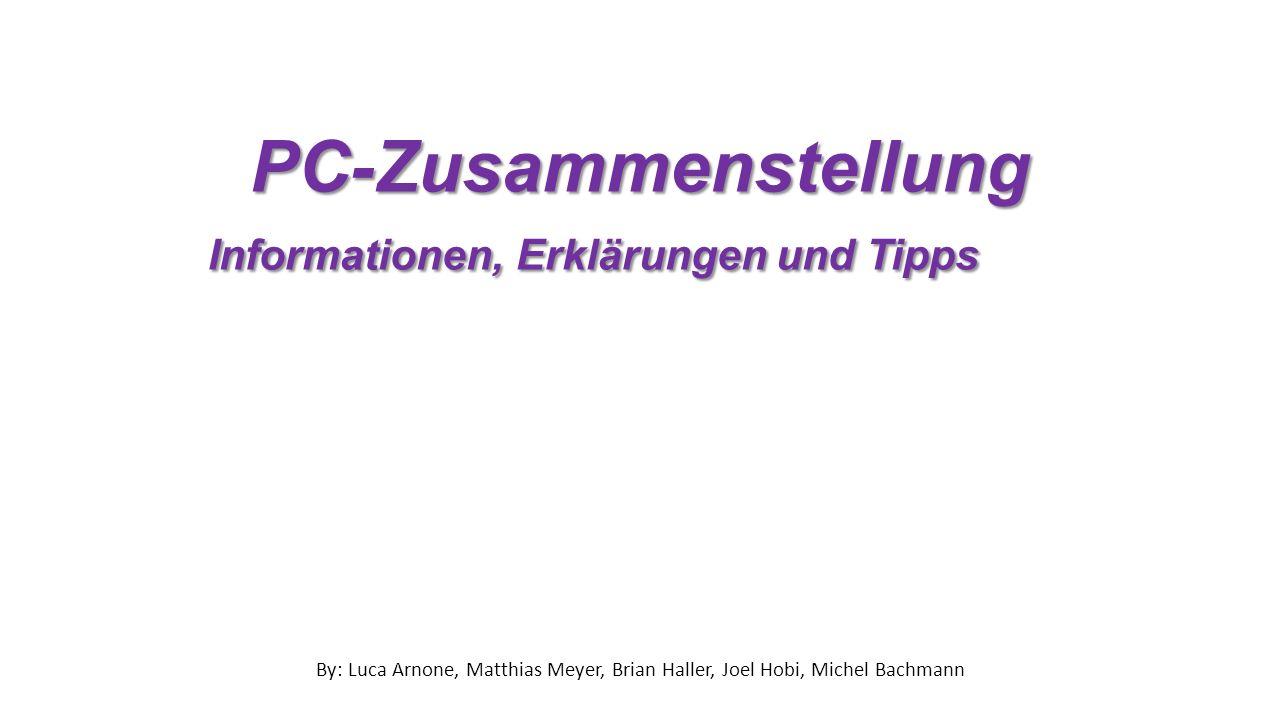 PC-Zusammenstellung Informationen, Erklärungen und Tipps