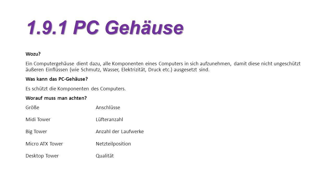1.9.1 PC Gehäuse