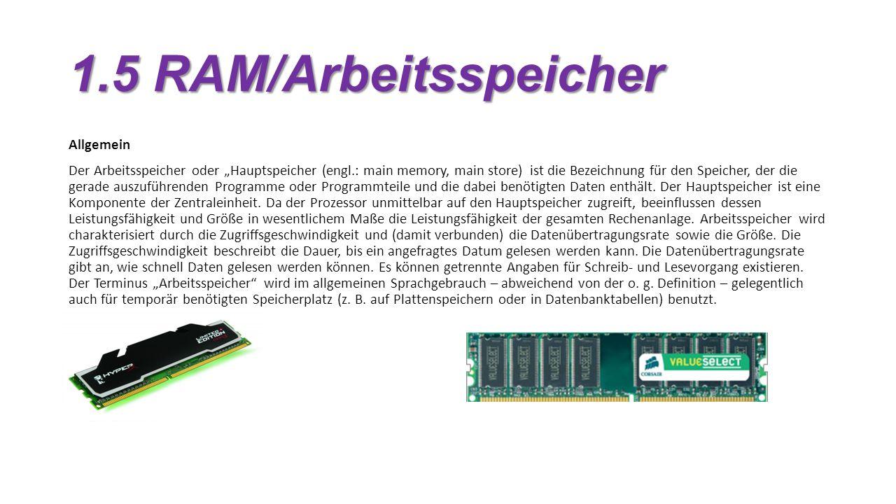 1.5 RAM/Arbeitsspeicher Allgemein