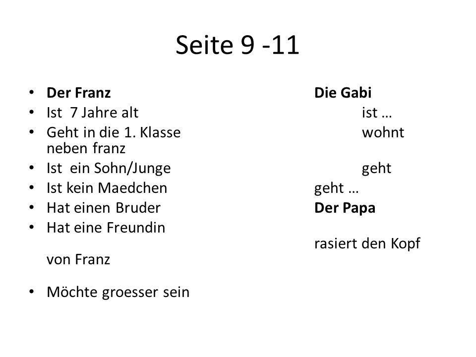Seite 9 -11 Der Franz Die Gabi Ist 7 Jahre alt ist …