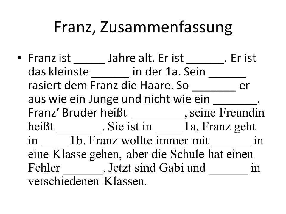 Franz, Zusammenfassung