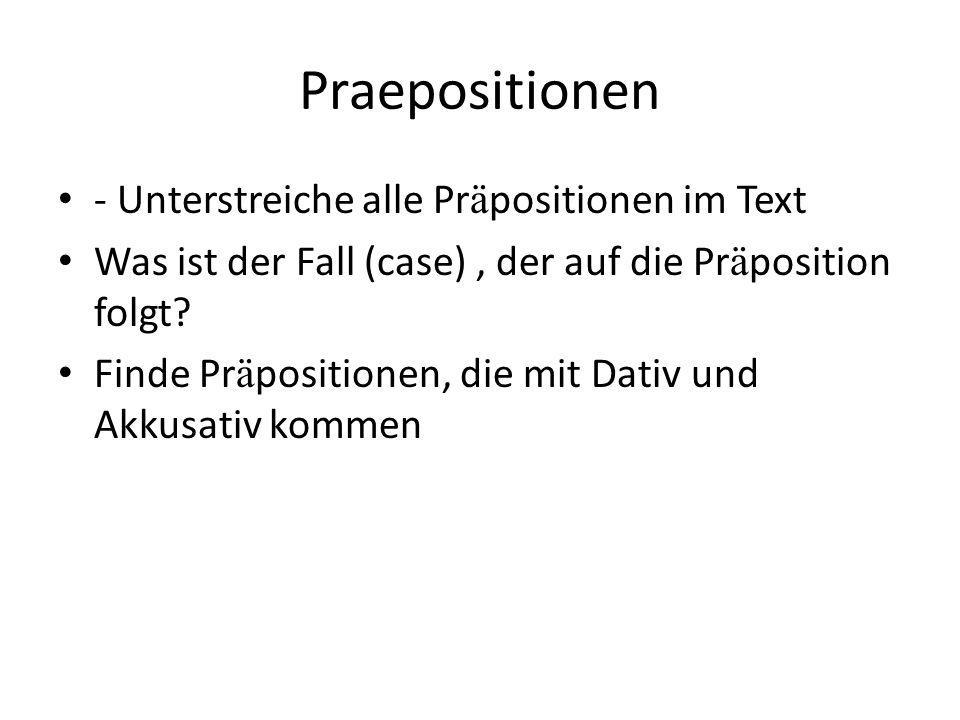 Praepositionen - Unterstreiche alle Präpositionen im Text