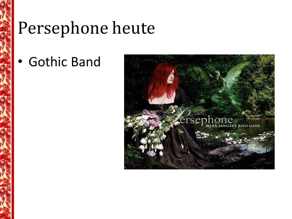 Persephone heute Gothic Band