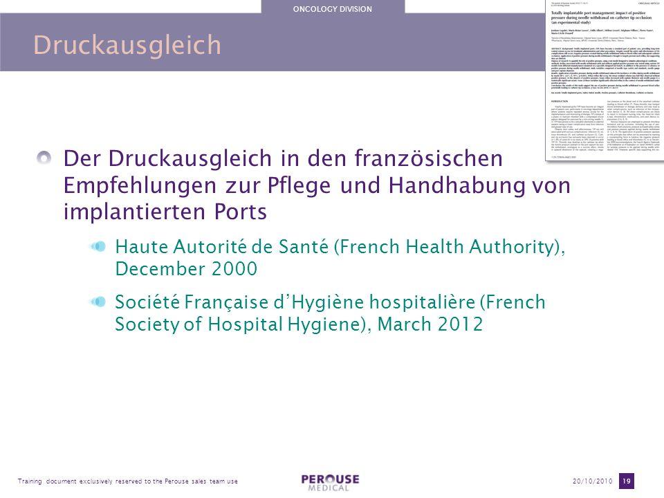 Druckausgleich Der Druckausgleich in den französischen Empfehlungen zur Pflege und Handhabung von implantierten Ports.