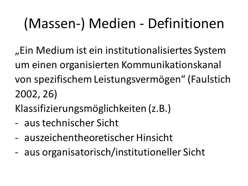 (Massen-) Medien - Definitionen
