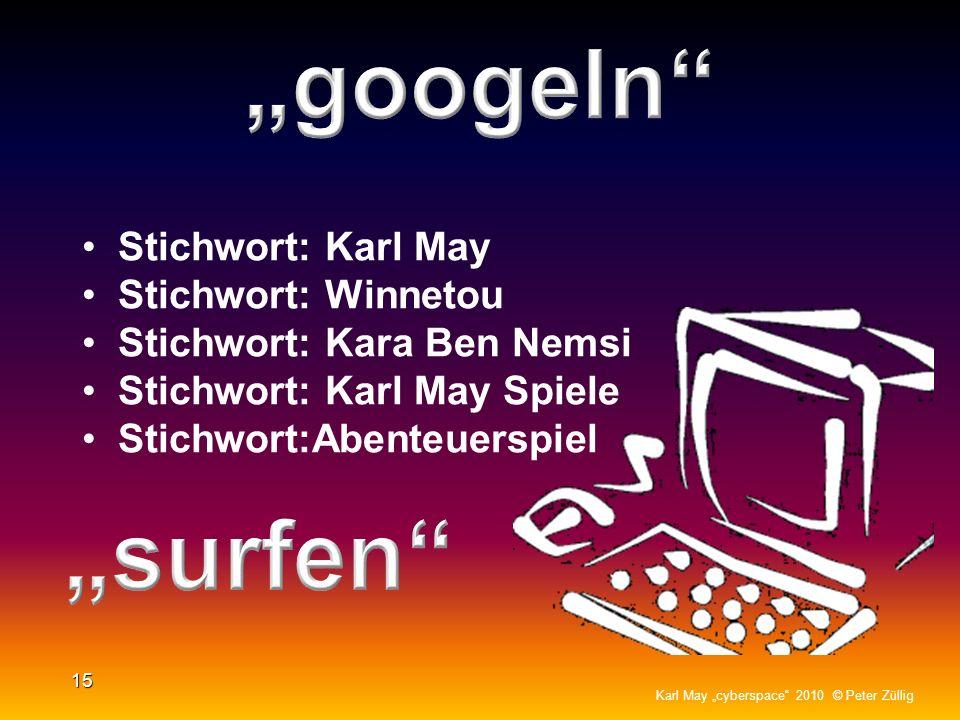 """""""googeln """"surfen Stichwort: Karl May Stichwort: Winnetou"""