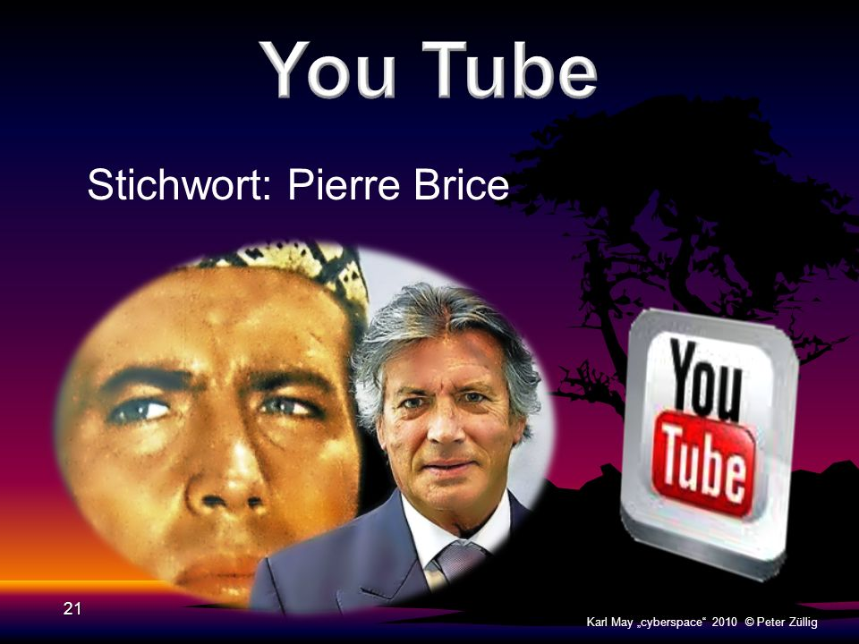You Tube Stichwort: Pierre Brice