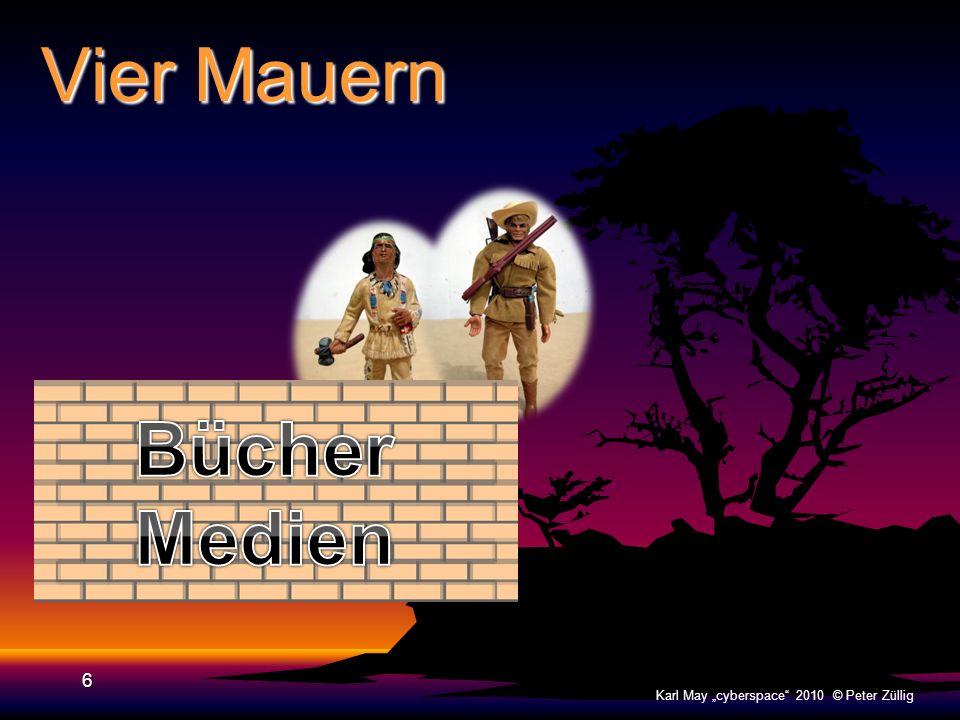 """Vier Mauern Bücher Medien Karl May """"cyberspace 2010 © Peter Züllig"""