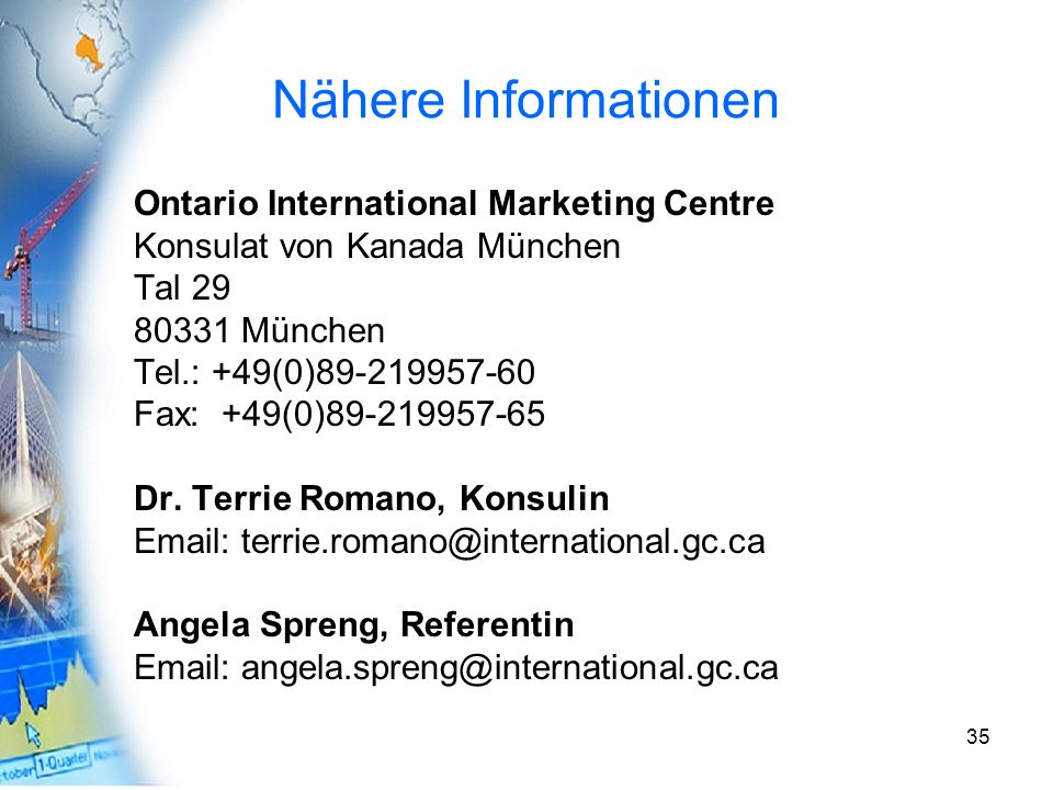 Nähere Informationen Ontario International Marketing Centre