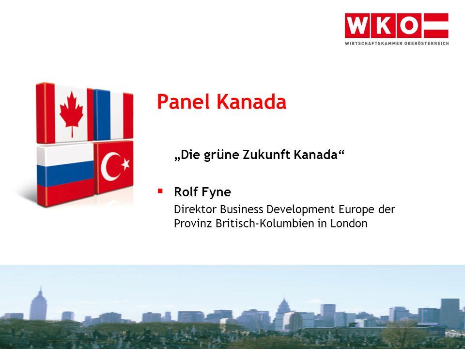 """Panel Kanada """"Die grüne Zukunft Kanada Rolf Fyne"""