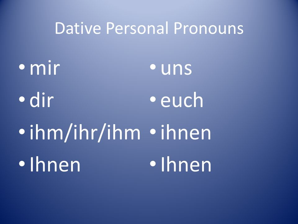 Dative Personal Pronouns