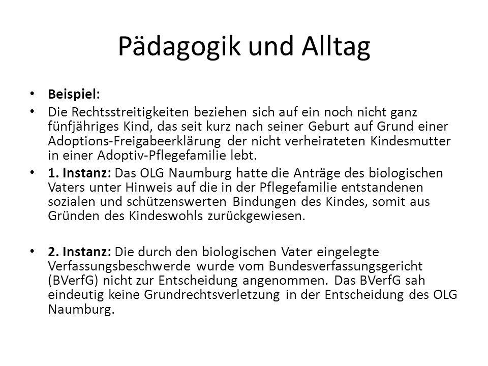 Pädagogik und Alltag Beispiel: