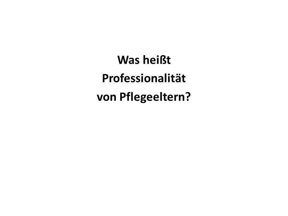 Was heißt Professionalität von Pflegeeltern