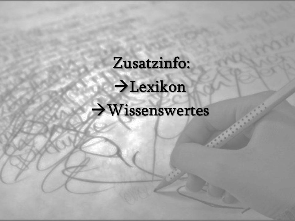 Zusatzinfo: Lexikon Wissenswertes