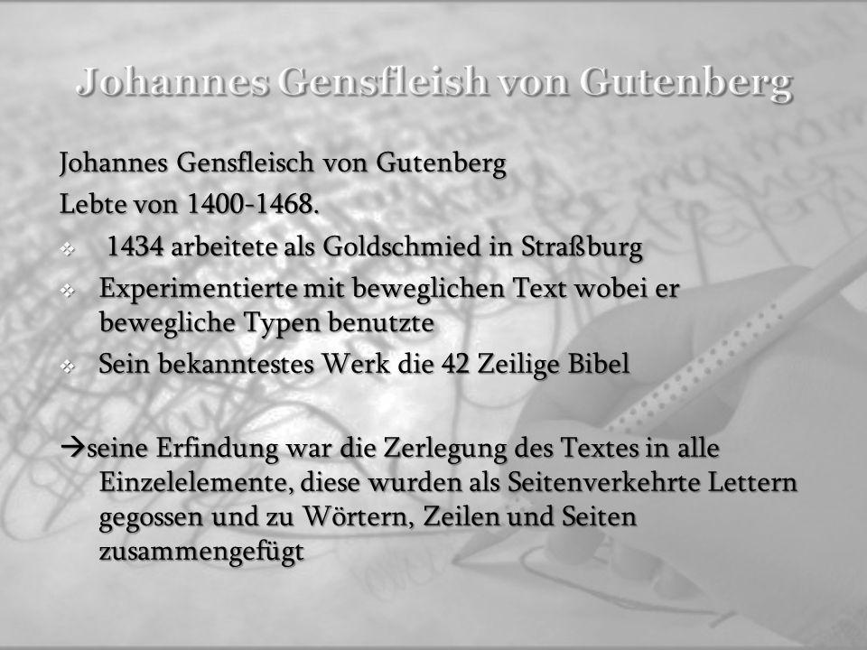 Johannes Gensfleish von Gutenberg