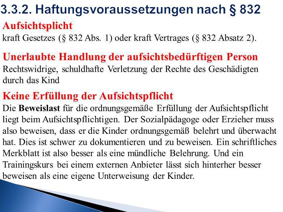 3.3.2. Haftungsvoraussetzungen nach § 832
