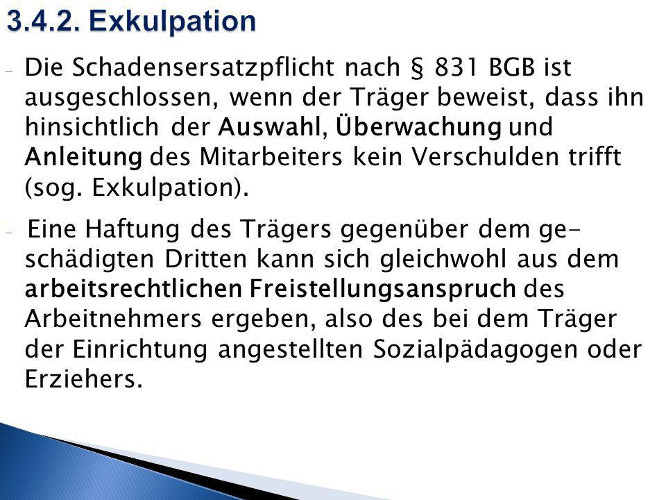 3.4.2. Exkulpation