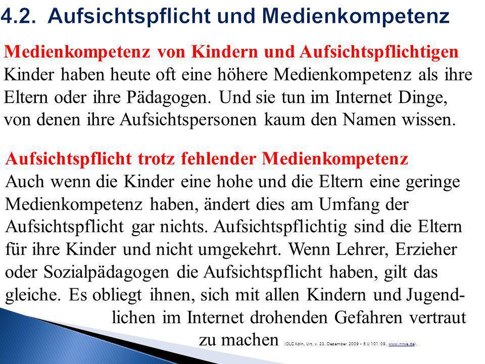 4.2. Aufsichtspflicht und Medienkompetenz