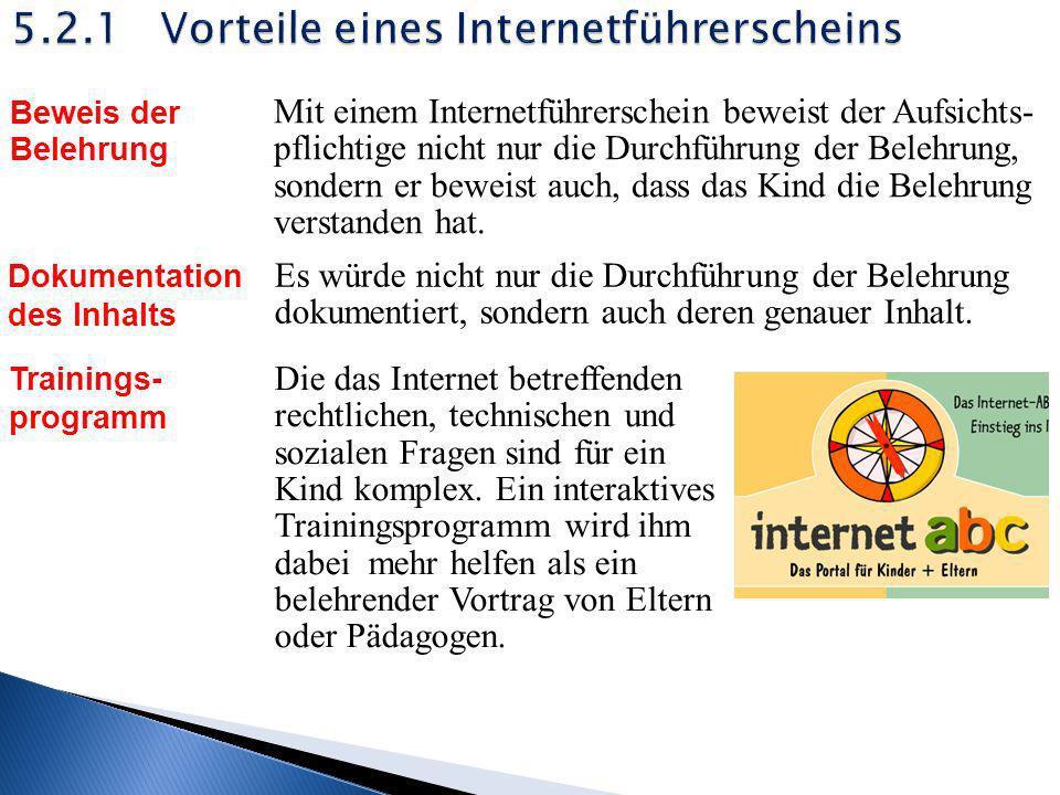 5.2.1 Vorteile eines Internetführerscheins