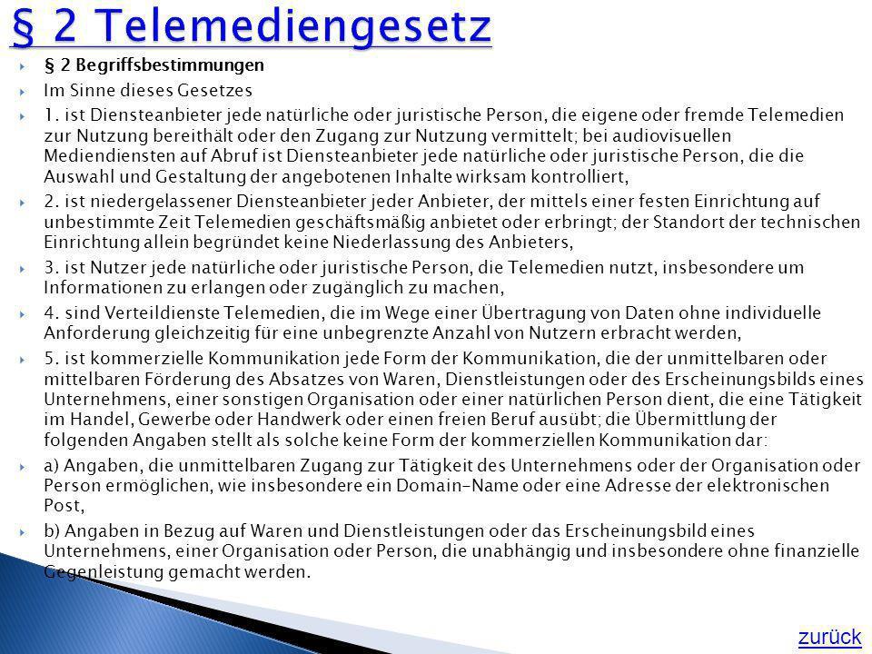 § 2 Telemediengesetz zurück § 2 Begriffsbestimmungen